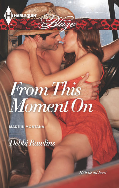 From This Moment On, Debbi Rawlins