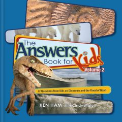 The Answers Book for Kids Volume 2, Ken Ham, Cindy Malott