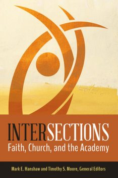 Intersections, Timothy S. Moore, Mark E. Hanshaw