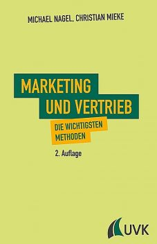 Marketing und Vertrieb, Michael Nagel, Christian Mieke