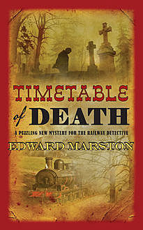 Timetable of Death, Edward Marston