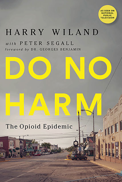 Do No Harm, Andrew Kolodny, Harry Wiland, Lewis Nelson, Peter Segall