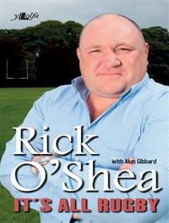 It's All About Rugby, O'Shea Rick