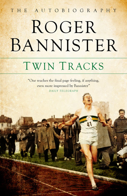 Twin Tracks, Roger Bannister