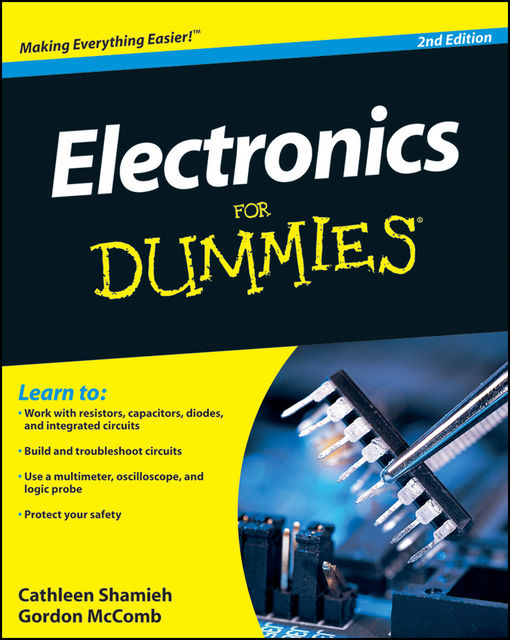 Electronics For Dummies, Cathleen Shamieh, Gordon McComb