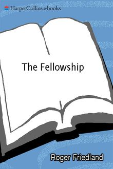 The Fellowship, Roger Friedland, Harold Zellman