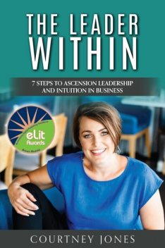 The Leader Within, Courtney Jones