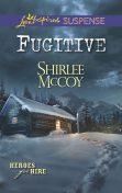 Fugitive, Shirlee McCoy