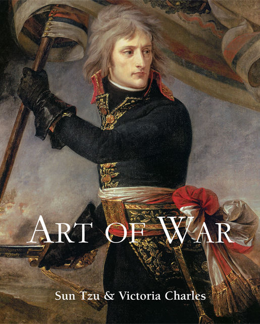 Art of War, Sun Tzu, Victoria Charles