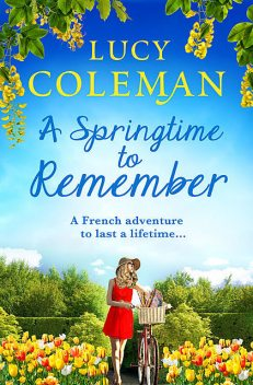 A Springtime To Remember, Lucy Coleman