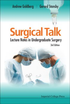 Surgical Talk, Andrew Goldberg, Gerard Stansby