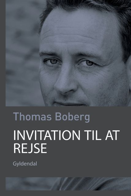Invitation til at rejse, Thomas Boberg