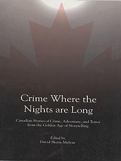 Crime Where the Nights are Long, David Skene-Melvin