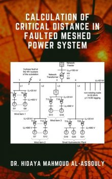 Calculation of Critical Distance in Faulted Meshed Power System, Hidaya Mahmoud Al-Assouly
