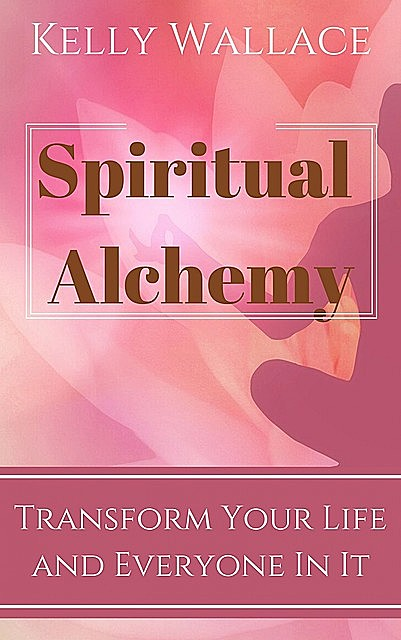 Spiritual Alchemy, Wallace Kelly