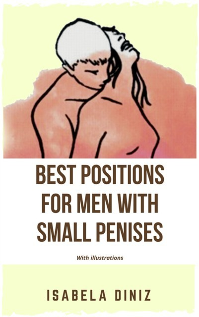 Best positions for men with small penises, Isabela Diniz