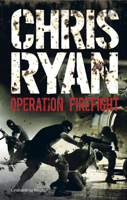 Operation Firefight, Chris Ryan
