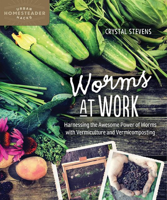 Worms at Work, Crystal Stevens