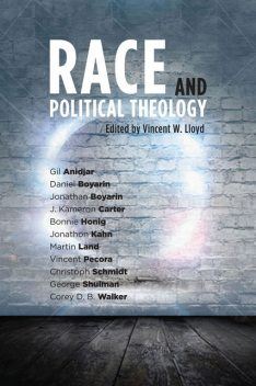 Race and Political Theology, Vincent Lloyd