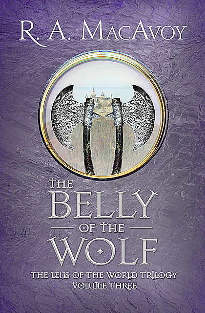 The Belly of the Wolf, R.A. Macavoy