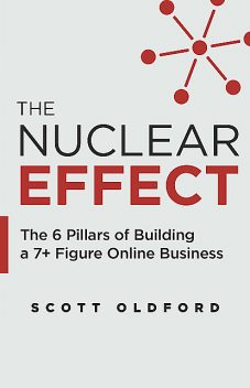 The Nuclear Effect, Scott Oldford
