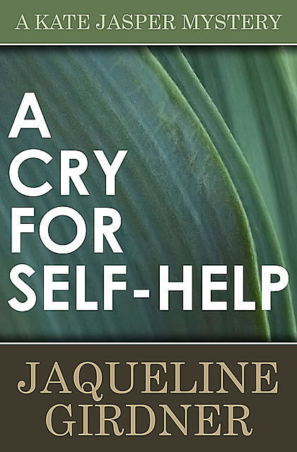 A Cry for Self-Help, Jaqueline Girdner