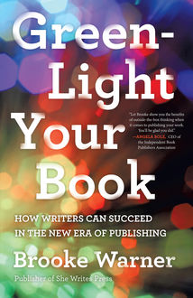 Green-Light Your Book, Brooke Warner