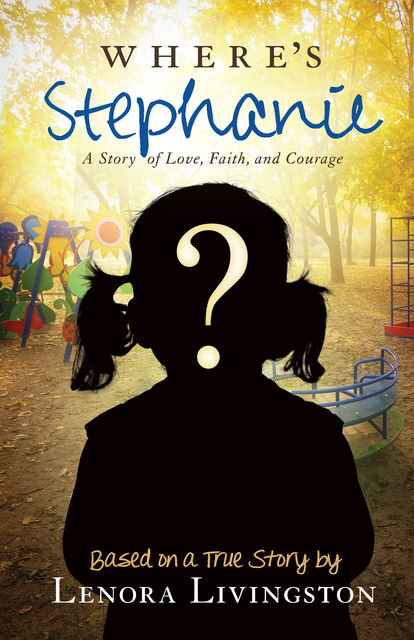 Where's Stephanie?, Lenora Livingston
