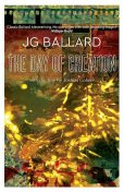 The Day of Creation, J.G.Ballard