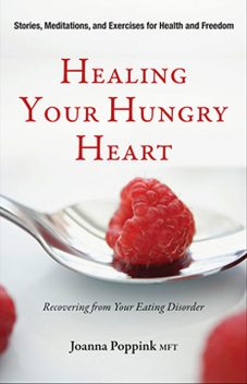 Healing Your Hungry Heart, Joanna Poppink