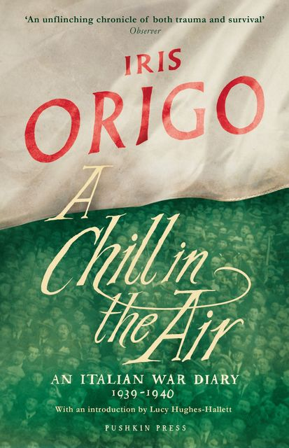 A Chill in the Air, Iris Origo