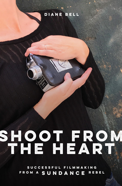 Shoot from the Heart, Diane Bell