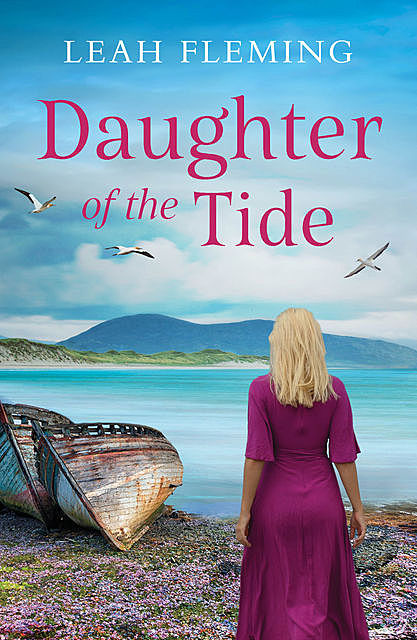 Daughter of the Tide, Leah Fleming