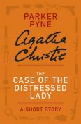 The Case of the Distressed Lady, Agatha Christie