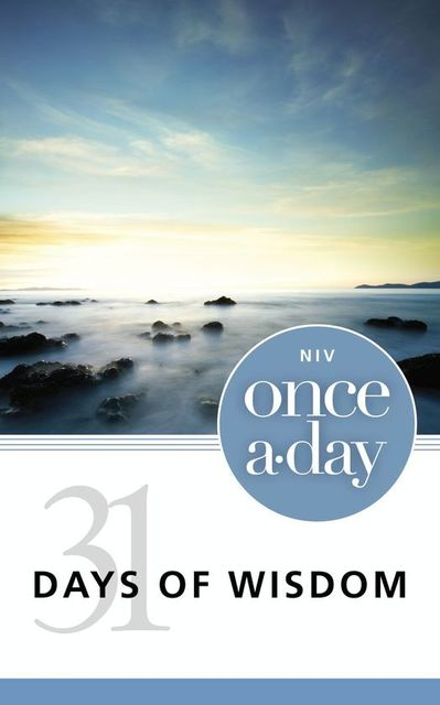 NIV, Once-A-Day: 31 Days of Wisdom, eBook, Zondervan
