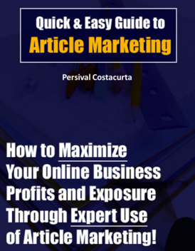 Quick & Easy Guide to Article Marketing, Persival Costacurta