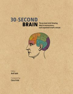 30-Second Brain, Anil Seth
