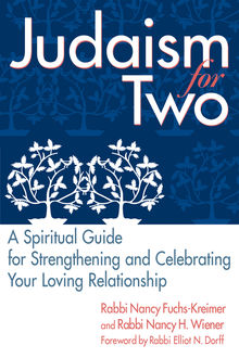 Judaism for Two, DMin, Rabbi Nancy Fuchs-Kreimer, Rabbi Nancy Wiener