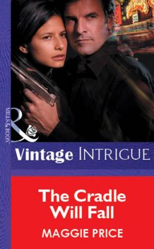 The Cradle Will Fall, Maggie Price