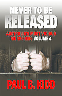 Never to be Released Volume 4, Paul Kidd