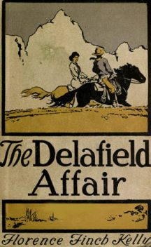 The Delafield Affair, Florence Finch Kelly