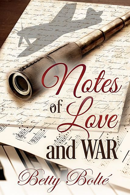 Notes of Love and War, Betty Bolte