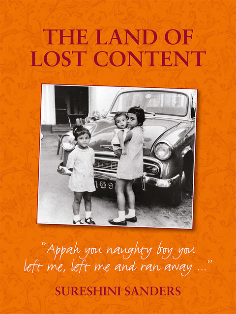 The Land of Lost Content, Sureshini Sanders