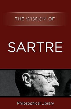 The Wisdom of Sartre, The Wisdom Series