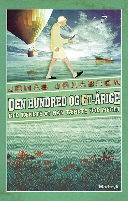 Den hundred og et-årige der tænkte at han tænkte for meget, Jonas Jonasson