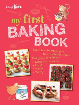 My First Baking Book, CICO Books