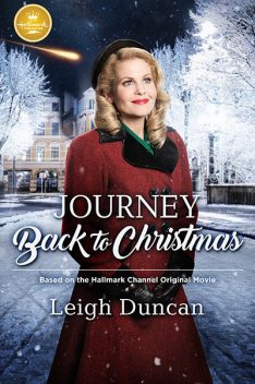 Journey Back to Christmas, Leigh Duncan