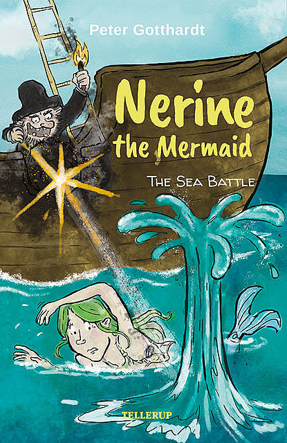 Nerine the Mermaid #3: The Sea Battle, Peter Gotthardt