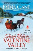 Sleigh Bells in Valentine Valley, Emma Cane