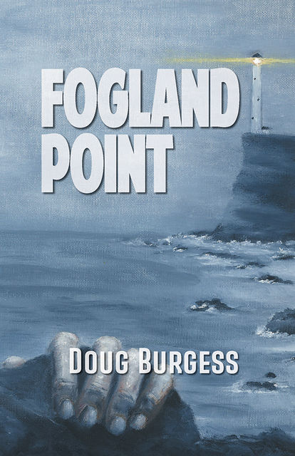 Fogland Point, Doug Burgess